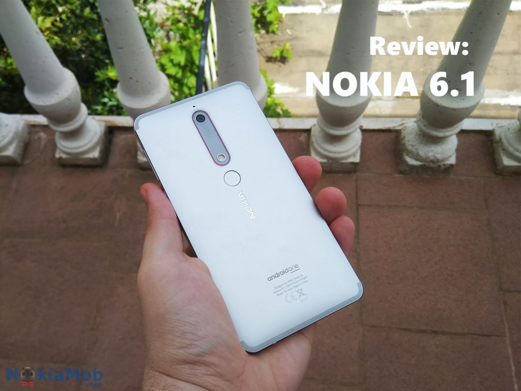 Review: Nokia 6 1 | Nokiamob